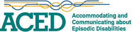 ACED - Accommodating and Communicating about Episodic Disabilities
